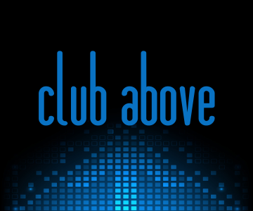 Club Above Weekly Live Music Lineup